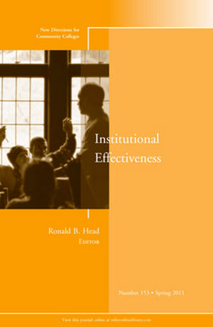Institutional Effectiveness: New Directions for Community Colleges, Number 153 (1118084136) cover image