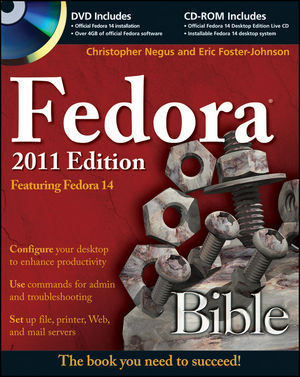 Fedora Bible 2011 Edition: Featuring Fedora Linux 14 (1118085736) cover image