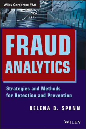 Fraud Analytics: Strategies and Methods for Detection and Prevention (1118282736) cover image