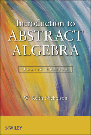 Introduction to Abstract Algebra, 4th Edition (1118311736) cover image