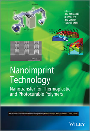 Nanoimprint Technology: Nanotransfer for Thermoplastic and Photocurable Polymers (1118359836) cover image