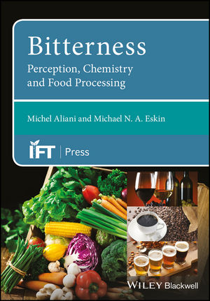 Bitterness: Perception, Chemistry and Food Processing (1118590236) cover image