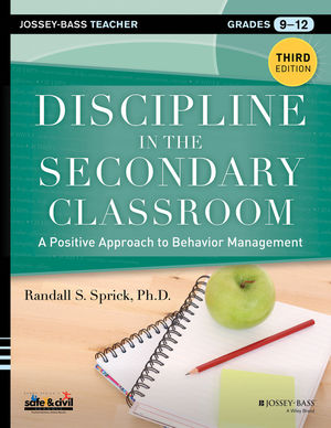Discipline in the Secondary Classroom: A Positive Approach to Behavior Management, 3rd Edition (1118640136) cover image