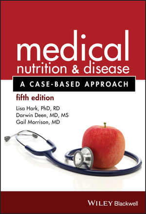 Medical Nutrition and Disease: A Case-Based Approach, 5th Edition