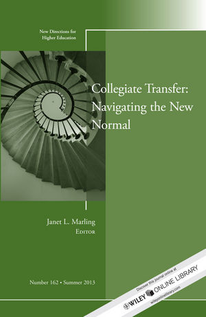 Collegiate Transfer: Navigating the New Normal: New Directions for Higher Education, Number 162 (1118709136) cover image