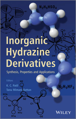 Inorganic Hydrazine Derivatives: Synthesis, Properties and Applications