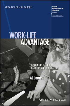 Work-Life Advantage: Sustaining Regional Learning and Innovation (1118944836) cover image