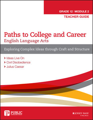 English Language Arts, Grade 12 Module 2: Exploring Complex Ideas through Craft and Structure, Teacher Guide
