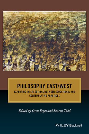 Philosophy East / West: Exploring Intersections between Educational and Contemplative Practices (1119147336) cover image