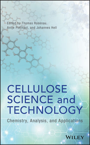 Cellulose Science and Technology: Chemistry, Analysis, and Applications