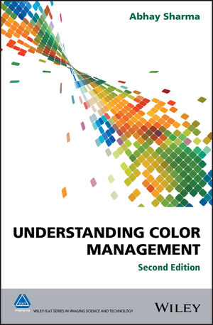 Understanding Color Management, 2nd Edition