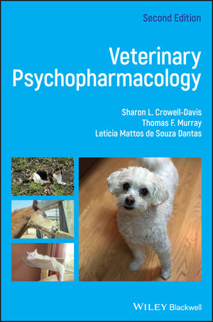 Veterinary Psychopharmacology, 2nd Edition