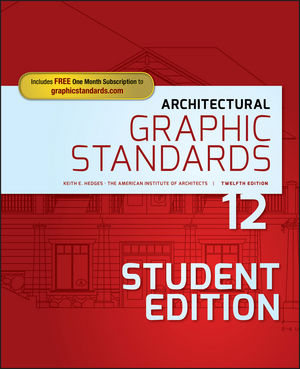 Architectural Graphic Standards, 12th Edition, Student Edition (1119312736) cover image