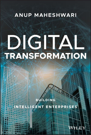 Digital Transformation: Building Intelligent Enterprises