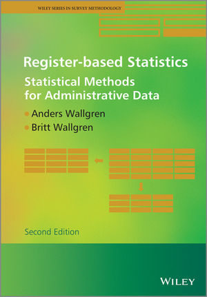 Register-based Statistics: Statistical Methods for Administrative Data, 2nd Edition (1119942136) cover image