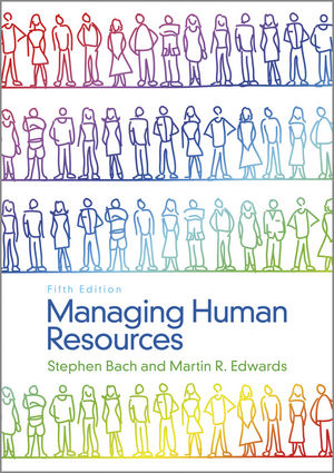 Managing Human Resources: Human Resource Management in Transition, 5th Edition