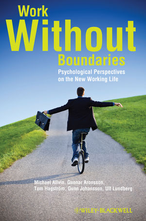 Work Without Boundaries: Psychological Perspectives on the New Working Life (1119996236) cover image