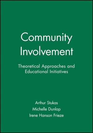 Community Involvement: Theoretical Approaches and Educational Initiatives