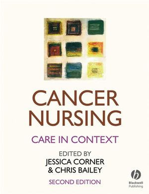 Cancer Nursing: Care in Context, 2nd Edition (1405122536) cover image