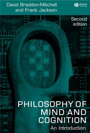 Philosophy of Mind and Cognition: An Introduction, 2nd Edition
