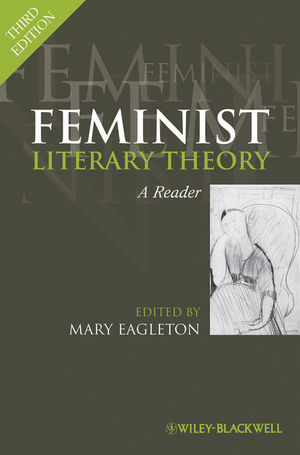 Feminist Literary Theory: A Reader, 3rd Edition