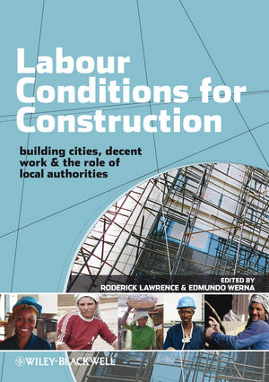 Labour Conditions for Construction: Decent Work, Building Cities and The Role of Local Authorities (1405189436) cover image