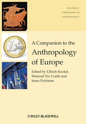 A Companion to the Anthropology of Europe (1405190736) cover image