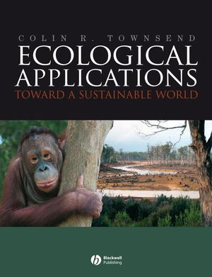 Ecological Applications: Toward a Sustainable World (1444305336) cover image