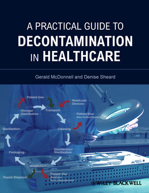A Practical Guide to Decontamination in Healthcare