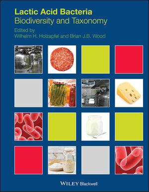 Lactic Acid Bacteria: Biodiversity and Taxonomy