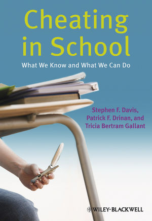 Cheating in School: What We Know and What We Can Do (1444356836) cover image