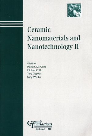 Ceramic Nanomaterials and Nanotechnology II