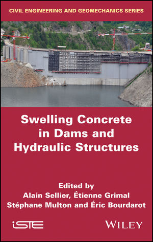 Swelling Concrete in Dams and Hydraulic Structures: DSC 2017