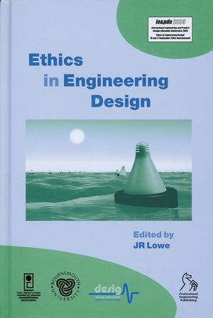 Ethics in Engineering Design: SEED 2003