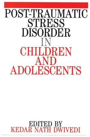 Post Traumatic Stress Disorder in Children and Adolescents