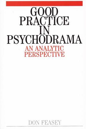 Good Practice in Psychodrama