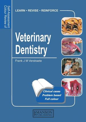 Self Assessment Colour Review of Veterinary Dentistry