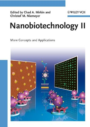 Nanobiotechnology II: More Concepts and Applications