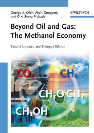 Beyond Oil and Gas: The Methanol Economy, 2nd, Updated and Enlarged Edition (3527644636) cover image