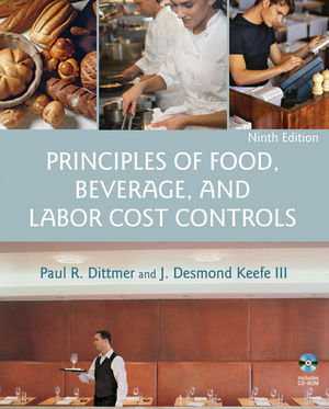 Principles of Food, Beverage, and Labor Cost Controls, 9th Edition (EHEP000736) cover image