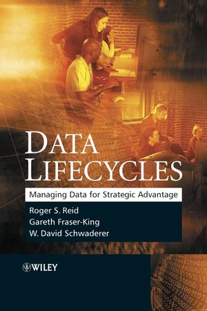 Data Lifecycles: Managing Data for Strategic Advantage (0470016337) cover image