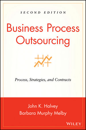 Business Process Outsourcing: Process, Strategies, and Contracts (2nd Edition)