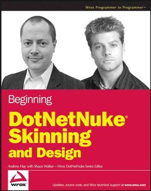 Beginning DotNetNuke Skinning and Design (0470109637) cover image