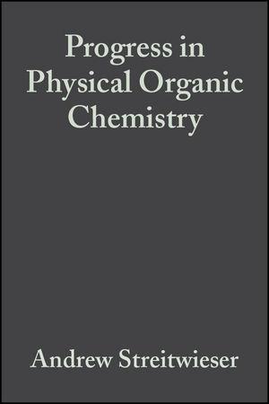 Progress in Physical Organic Chemistry, Volume 4