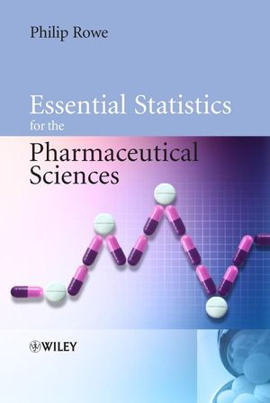 Essential Statistics for the Pharmaceutical Sciences (0470319437) cover image