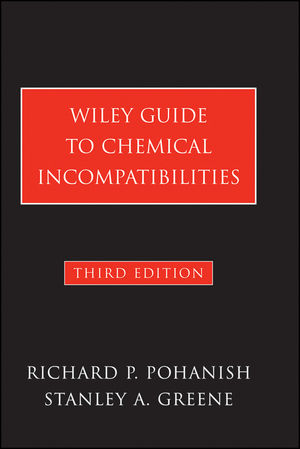 Wiley Guide to Chemical Incompatibilities, 3rd Edition