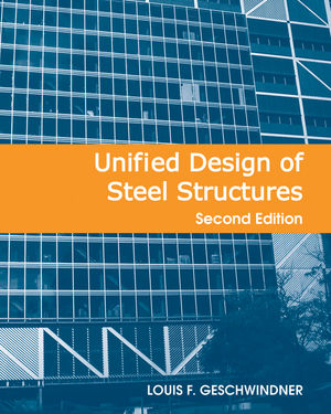 Unified Design of Steel Structures, 2nd Edition