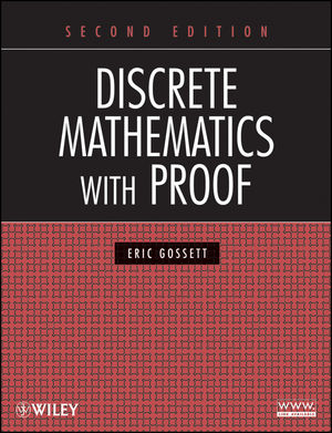 Discrete Mathematics with Proof, 2nd Edition (0470457937) cover image