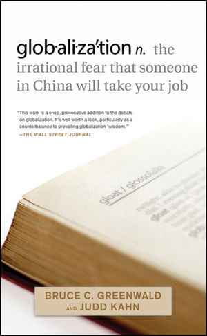 globalization: n. the irrational fear that someone in China will take your job (0470632437) cover image