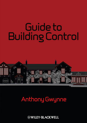 Guide to Building Control: For Domestic Buildings (0470657537) cover image